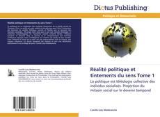 Couverture de Réalité politique et tintements du sens Tome 1