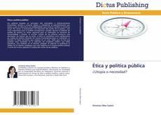 Bookcover of Ética y política pública