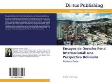 Обложка Ensayos de Derecho Penal Internacional: una Perspectiva Boliviana