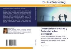 Portada del libro de Construcciones Sociales y Culturales sobre Corrupción