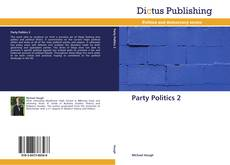 Bookcover of Party Politics 2