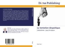Couverture de La tentation despotique