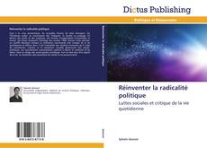 Réinventer la radicalité politique kitap kapağı