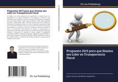 Portada del libro de Propuesta 2013 para que Sinaloa sea Líder en Transparencia Fiscal