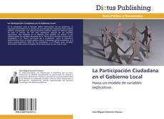 Bookcover of La Participación Ciudadana en el Gobierno Local
