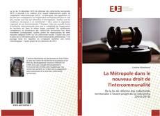Bookcover of La Métropole dans le nouveau droit de l'intercommunalité