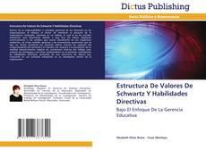 Capa do livro de Estructura De Valores De Schwartz Y Habilidades Directivas