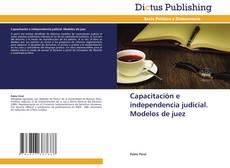 Buchcover von Capacitación e independencia judicial. Modelos de juez