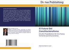 Обложка El Futuro Del Constitucionalismo