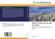 Sortir la France de la voie du déclin的封面