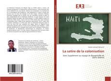 Buchcover von La satire de la colonisation