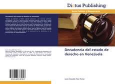 Обложка Decadencia del estado de derecho en Venezuela