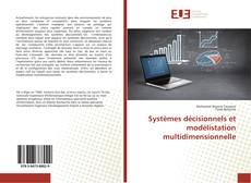 Bookcover of Systèmes décisionnels et modélistation multidimensionnelle