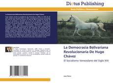 Borítókép a  La Democracia Bolivariana Revolucionaria De Hugo Chávez - hoz