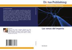 Bookcover of Las venas del imperio