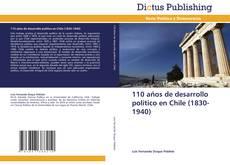 Обложка 110 años de desarrollo político en Chile (1830-1940)