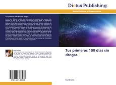 Buchcover von Tus primeros 100 días sin drogas