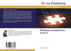 Capa do livro de Politiques européennes - Tome 3