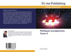 Capa do livro de Politiques européennes Tome 4