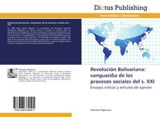Revolución Bolivariana: vanguardia de los procesos sociales del S. XXI kitap kapağı