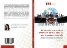 Обложка Le sommet euro-latino-américain de mai 2010 vu par la presse espagnole