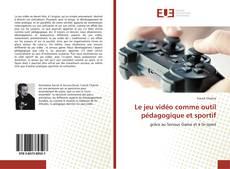 Capa do livro de Le jeu vidéo comme outil pédagogique et sportif