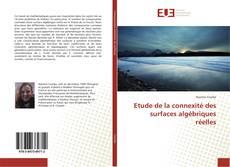 Bookcover of Etude de la connexité des surfaces algébriques réelles