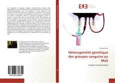 Portada del libro de Hétérogénéité génétique des groupes sanguins au Mali