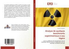 Bookcover of Analyse de quelques benchmarks expérimentaux à eau légère