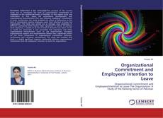 Bookcover of Organizational Commitment and Employees' Intention to Leave