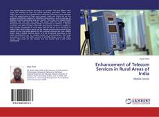 Bookcover of Enhancement of Telecom Services in Rural Areas of India
