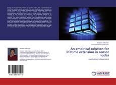Buchcover von An empirical solution for lifetime extension in sensor nodes