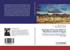 Portada del libro de Ecology of insular plant in Mountain Island in Egypt