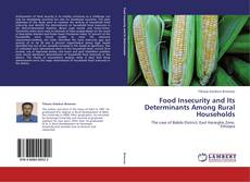 Bookcover of Food Insecurity and Its Determinants Among Rural Households