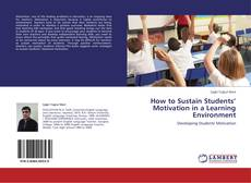 How to Sustain Students' Motivation in a Learning Environment kitap kapağı
