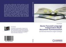 Обложка Query Focused Language Independent Multi-document Summarization