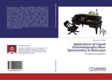 Обложка Applications of Liquid Chromatography-Mass Spectrometry in Bioassays