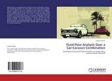 Bookcover of Fluid Flow Analysis Over a Car-Caravan Combination