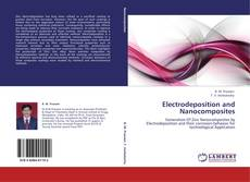 Bookcover of Electrodeposition and Nanocomposites