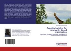 Bookcover of Capacity building for community based organisation