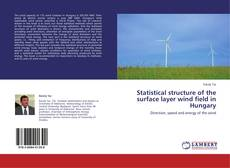 Обложка Statistical structure of the surface layer wind field in Hungary