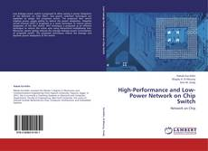 Couverture de High-Performance and Low-Power Network on Chip Switch