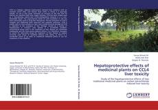 Buchcover von Hepatoprotective effects of medicinal plants on CCL4 liver toxicity