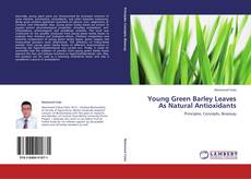 Обложка Young Green Barley Leaves As Natural Antioxidants