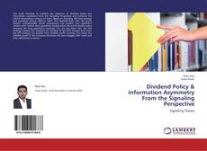 Capa do livro de Dividend Policy & Information Asymmetry From the Signaling Perspective
