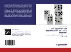 Monetary Policy Transmission to Stock Markets的封面