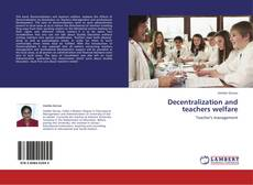 Buchcover von Decentralization and teachers welfare