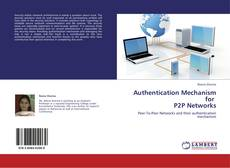 Обложка Authentication Mechanism for   P2P Networks
