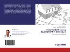 Incremental housing development in Zimbabwe的封面