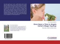 Buchcover von Once Upon a Time in Angela Carter's Magic Toyshop